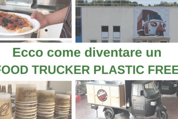 COME DIVENTARE UNO FOOD TRUCKER PLASTIC FREE!