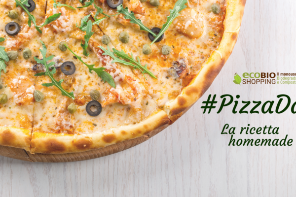 #PizzaDay: la ricetta per la pizza homemade!